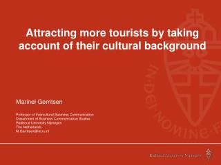 Attracting more tourists by taking account of their cultural background