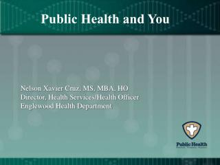Public Health and You