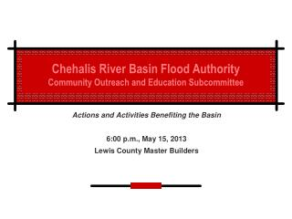 Chehalis River Basin Flood Authority Community Outreach and Education Subcommittee