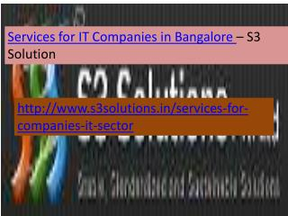 Services for IT  Companies  in Bangalore- S3 Solution