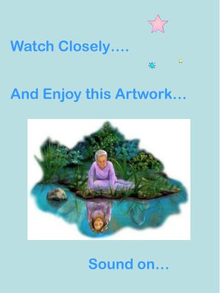 Watch Closely….