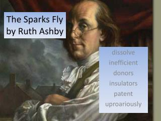 The Sparks Fly by Ruth Ashby