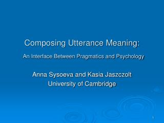 Composing Utterance Meaning: An Interface Between Pragmatics