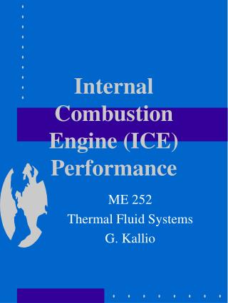 Internal Combustion Engine (ICE) Performance