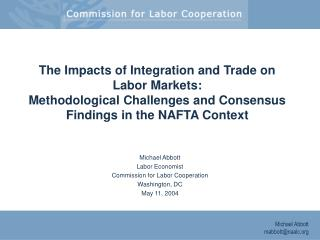 The Impacts of Integration and Trade on Labor Markets ...