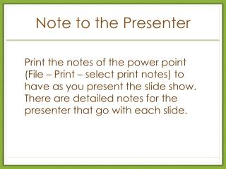 Note to the Presenter