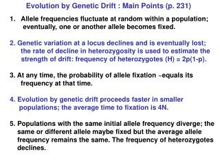 Evolution by Genetic Drift : Main Points (p. 231)