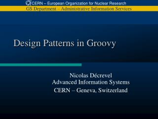 Design  Patterns in Groovy