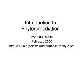 Introduction to Phytoremediation