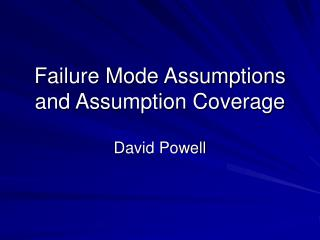 Failure Mode Assumptions and Assumption Coverage