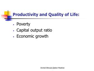 Productivity and Quality of Life:
