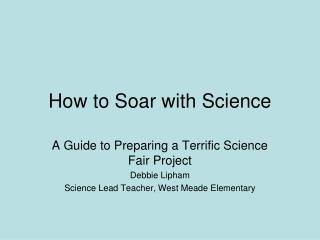 How to Soar with Science