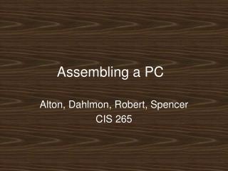 Assembling a PC