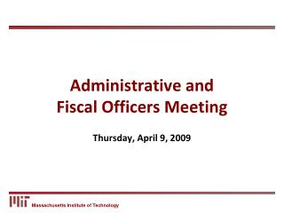 Administrative and  Fiscal Officers Meeting