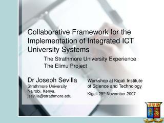 Dr Joseph Sevilla  Strathmore University  Nairobi, Kenya.  jsevilla@strathmore.edu