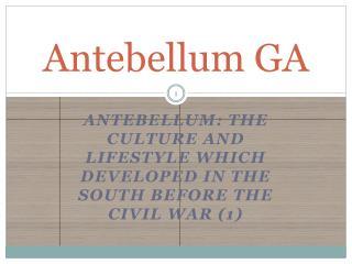 Antebellum GA