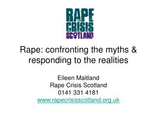 Rape: confronting the myths & responding to the realities