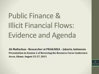 Public Finance &  Illicit Financial Flows: Evidence and Agenda