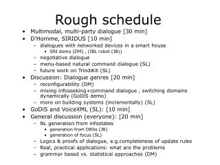 Rough schedule