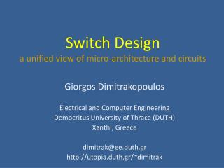 Switch Design a unified view of micro-architecture and circuits