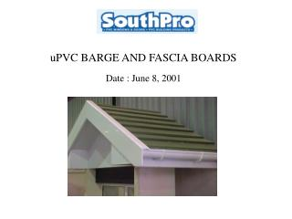 uPVC BARGE AND FASCIA BOARDS