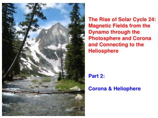 The Rise of Solar Cycle 24: Magnetic Fields from the Dynamo through the Photosphere and Corona and Connecting to the He