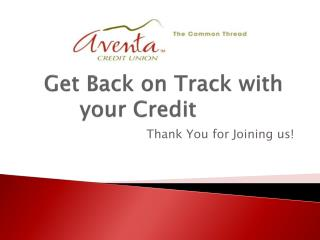 Get Back on Track with your Credit