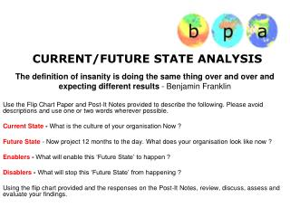 CURRENT/FUTURE STATE ANALYSIS
