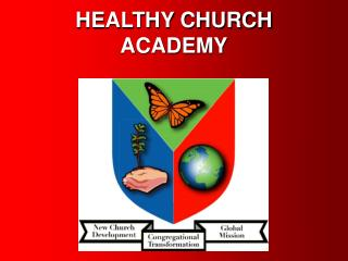 HEALTHY CHURCH ACADEMY