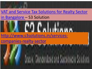 VAT and Service Tax Solutions for Realty Sector-S3 Solutio