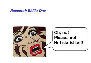 Research Skills One