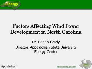 Factors Affecting Wind Power Development in North Carolina