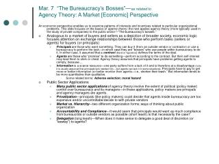 "Mar. 7  ""The Bureaucracy's Bosses""— as related to Agency Theory: A Market [Economic] Perspective"