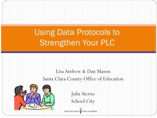 Using Data Protocols to  Strengthen Your PLC