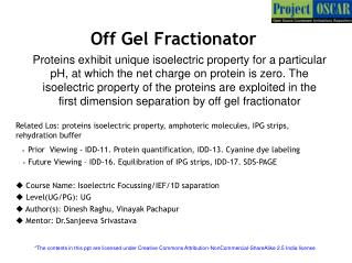 Off Gel Fractionator