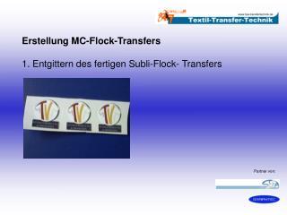 Erstellung MC-Flock-Transfers 1. Entgittern des fertigen Subli-Flock- Transfers
