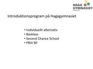 Introduktionsprogram på Hagagymnasiet