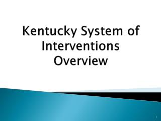 Kentucky System of Interventions Overview