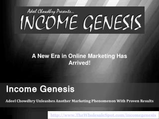Is the Income Genesis Software the Next IM Breakthrough?
