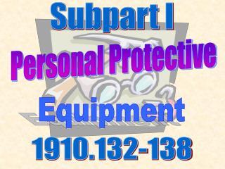 Subpart I