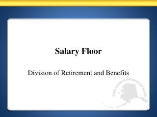 Salary Floor