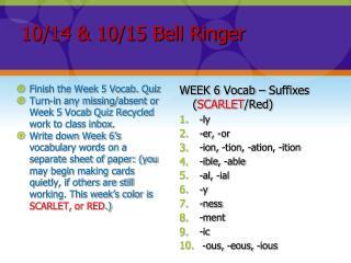 10/14 & 10/15 Bell Ringer