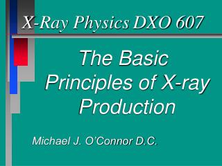 X-Ray Physics	DXO 607