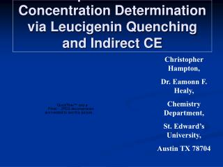 Aquious Halide Concentration Determination via Leucigenin Quenching and Indirect CE
