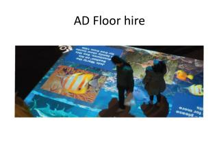 AD Floor hire