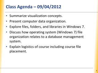 Class Agenda – 09/04/2012