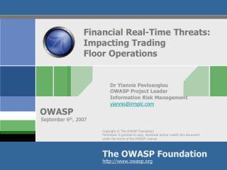 Financial Real-Time Threats: Impacting Trading  Floor Operations