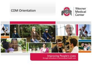 COM Orientation