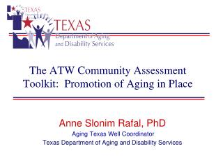 The ATW Community Assessment Toolkit:  Promotion of Aging in Place