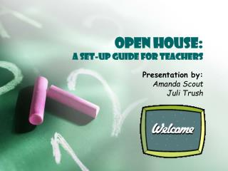 Open House: A Set-up Guide for Teachers